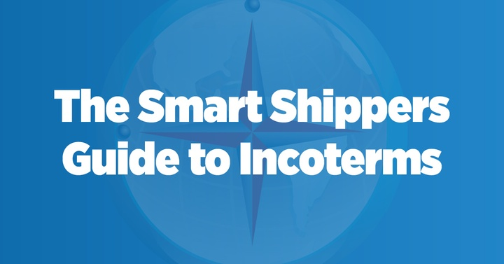 Infographic: The Smart Shipper's Guide to Incoterms